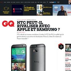HTC peut-il rivaliser avec Apple et Samsung