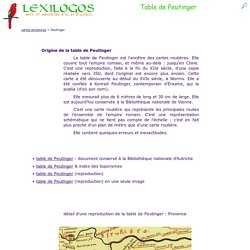 Table de Peutinger - Voies romaines : carte, documents en ligne LEXILOGOS