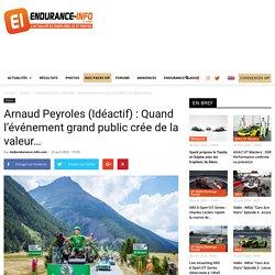 Arnaud Peyroles (Idéactif) : Quand l'événement grand public crée de la valeur…