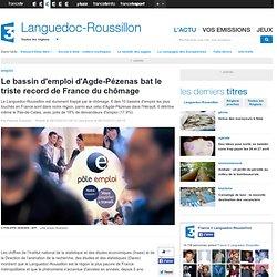Le bassin d'emploi d'Agde-Pézenas bat le triste record de France du chômage