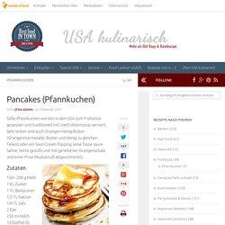 Pancakes (Pfannkuchen) - USA kulinarisch