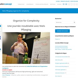 Niels Pfleaging organize for complexity - Aliter Concept
