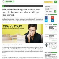 MBA and PGDM Programs in India How much do they cost and what should you keep in mind.