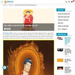 Đức Phật A Di Đà và Cõi Tây Phương Cực Lạc