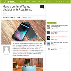 Hands on: Intel Tango phablet with RealSense
