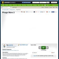 Phage Wars 2 | Armor Games