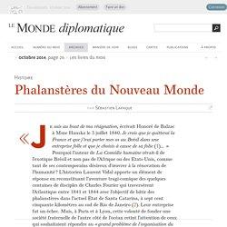 Phalanstères du Nouveau Monde, par Sébastien Lapaque (Le Monde diplomatique, octobre 2014)