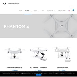 Phantom 4 - DJI Roma