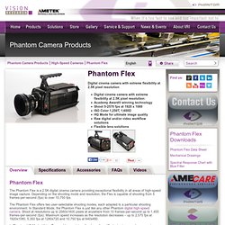 The Phantom Flex Camera Digital High-Speed Camera - Vision Research
