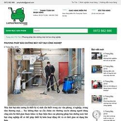 Phương pháp bảo dưỡng máy hút bụi công nghiệp - Lắp ráp máy nén khí