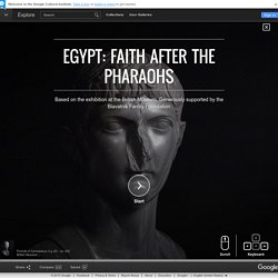 Egypt: faith after the pharaohs – Google Cultural Institute