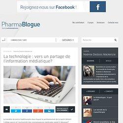 La technologie : vers un partage de l'information médiatique?
