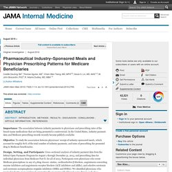 Pharmaceutical Industry–Sponsored Meals and Physician Prescribing Patterns for Medicare Beneficiaries
