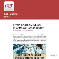 Effect of GST On Indian Pharmaceutical Industry