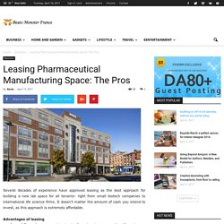 Leasing Pharmaceutical Manufacturing Space: The Pros