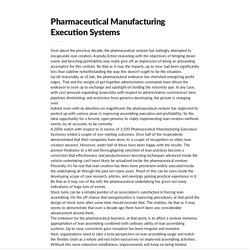 Pharmaceutical Manufacturing Execution Systems