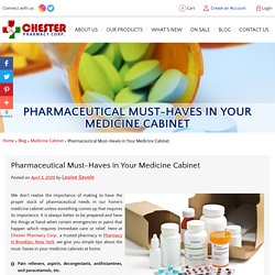 Pharmaceutical Must-Haves in Your Medicine Cabinet