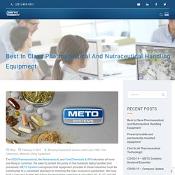 Best in Class Pharmaceutical and Nutraceutical Handling Equipment - METO Systems