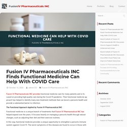 Fusion IV Pharmaceuticals INC: Medicine Can Help With COVID Care