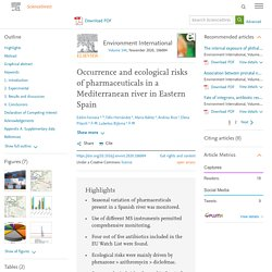 Environment International Volume 144, November 2020, Occurrence and ecological risks of pharmaceuticals in a Mediterranean river in Eastern Spain