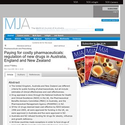 Paying for costly pharmaceuticals: regulation of new drugs in Australia, England and New Zealand
