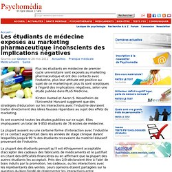 Les étudiants de médecine exposés au marketing pharmaceutique inconscients des implications négatives