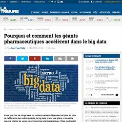 Pourquoi et comment les géants pharmaceutiques accélèrent dans le big data