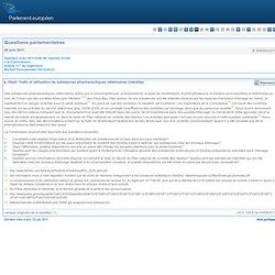 PARLEMENT EUROPEEN - Réponse à question E-006000/2011 Trafic et utilisation de substances pharmaceutiques vétérinaires interdite