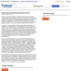 Emploi Futur Pharmacien Manager Opérationnel ( H/F) - STEF - Strasbourg (67)
