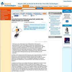 Les pharmaciens français pourront vendre des médicaments sur internet