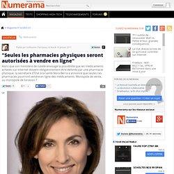 """""""Seules les pharmacies physiques seront autorisées à vendre en ligne"""""""
