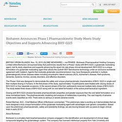 Biohaven Announces Phase 1 Pharmacokinetic Study Meets Study Objectives and Supports Advancing BHV-0223 OTCBB:PTGEF