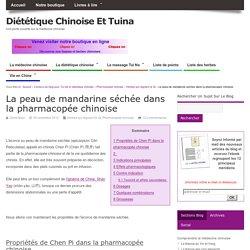 Pharmacopée chinoise: la peau de mandarine séchée (Chen Pi)