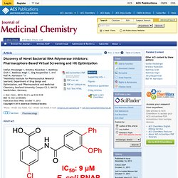 Discovery of Novel Bacterial RNA Polymerase Inhibitors: Pharmacophore-Based Virtual Screening and Hit Optimization - Journal of Medicinal Chemistry