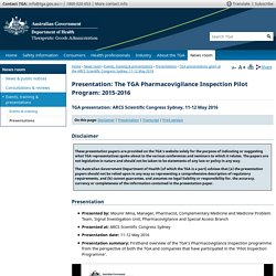 Presentation: The TGA Pharmacovigilance Inspection Pilot Program: 2015-2016