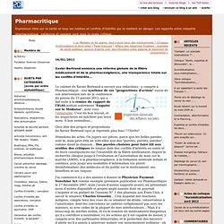 BLOG PHARMACRITIQUE 16/01/11 Xavier Bertrand annonce une réforme globale de la filière médicament et de la pharmacovigilance, un