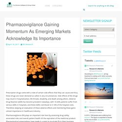 Pharmacovigilance Gaining Momentum As Emerging Markets Acknowledge Its Importance