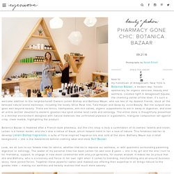 Pharmacy Gone Chic: Botanica Bazaar