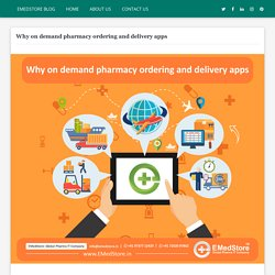 Why on demand pharmacy ordering and delivery apps