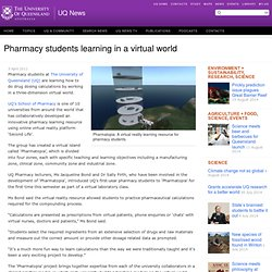 Pharmacy students learning in a virtual world - UQ News Online - The University of Queensland