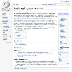 Epiglotto-pharyngeal consonant