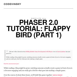 Phaser 2.0 Tutorial: Flappy Bird (Part 1)