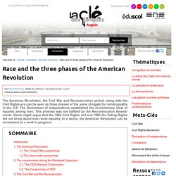 Race and the three phases of the American Revolution