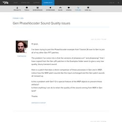 Gen PhaseVocoder Sound Quality issues - Cycling '74 Forums
