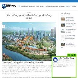 Xu hướng phát triển thành phố thông minh trên thế giới