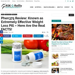 Phen375 Review: 11 Critical Facts You Must Know! (May 2020)