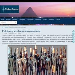 Phéniciens: les plus anciens navigateurs ~ Veritas-Europe