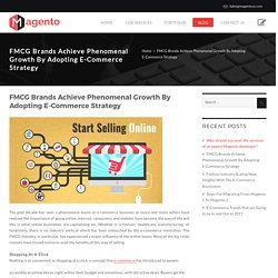 FMCG Brands Achieve Phenomenal Growth By Adopting E-Commerce Strategy -