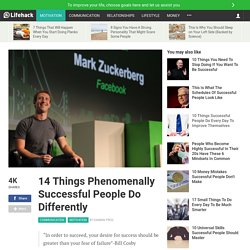 14 Things Phenomenally Successful People Do Differently