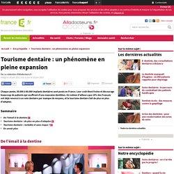 Tourisme dentaire : un phénomène en pleine expansion